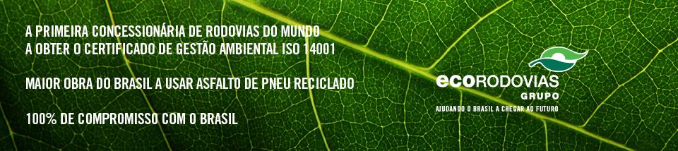 A primeira concessionária de rodovias do mundo a obter o certificado de gestão ambiental iso 14001. Maior obra do Brasil a usar asfalto de pneu reciclado. 100% de compromisso com o Brasil.